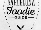Barcelona Foodie Fever, edición Guide