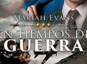 Reseña tiempos guerra Mariah Evans