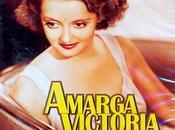 Amarga victoria (Dark victory) 1939