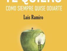 Reseña: quiero como siempre quise odiarte- Luis Ramiro