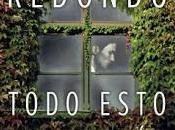 Reseña: Todo esto daré Dolores Redondo (Planeta. Noviembre, 2016) Premio Planeta 2016