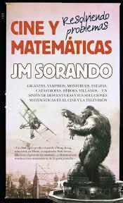 """""""Cine matemáticas. Resolviendo problemas"""", José María Sorando"""
