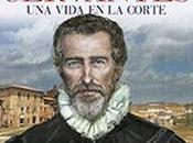 madurez Cervantes. vida Corte José Manuel Lucía Megías