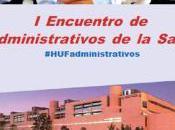 importancia administrativos Sistema Sanitario #hfuenla #HUFadministrativos