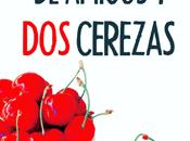 Reseña #314 puñado amigos cerezas Rosa Grau
