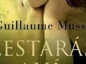 ¿Estarás ahí?, Guillaume Musso
