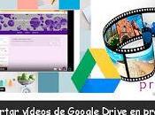NOVEDADES: Inserción vídeos Google Drive presentaciones