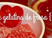 Caramelos gelatina fresa {san valentín}
