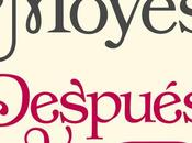 Reseña: Después antes #2), Jojo Moyes