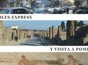 Nápoles Express Visita Pompeya