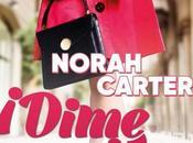 Novedad: ¡Dime quién eres!, Norah Carter