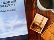 RESEÑA OLOR SILENCIO' María Aixa Sanz (PUNTO LECTOR)