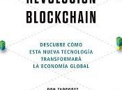 REVOLUCIÓN BLOCKCHAIN: Descubre cómo esta nueva tecnología transformará economía global