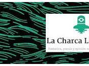 "¿Qué diantres Charca Literaria""?"