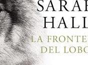 frontera lobo Sarah Hall