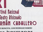 """Edición Festival Nacional Teatro Aficionado """"Fernán Caballero"""""""