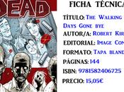 Reseña: Walking Dead Days gone bye, Robert Kirkman