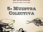 Muestra Artística Colectiva Asociación Cultural Bohemia