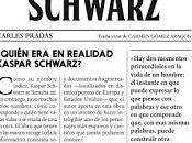 séptima vida Kaspar Schwarz, Carles Pradas