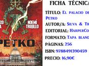 Reseña: Palacio Petko, Lorenzo Silva Noemí Trujillo