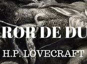 horror Dunwich» H.P. Lovecraft Reseña