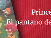 Princesas Dragón: pantano sirenas Reseña infantil