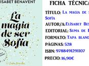 Reseña: magia Sofía, Elisabet Benavent