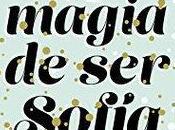Reseña: magia Sofía Elísabet Benavent