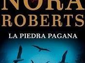 """Signo Siete III: piedra pagana"""" Nora Roberts"""