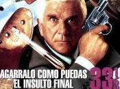 Movie Review Agarralo como puedas 1/3: insulto final