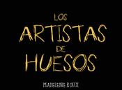 Artistas Huesos