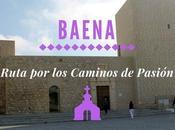 Ruta Caminos Pasión: ¿Qué Baena?