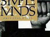"Temporada Programa Simple Minds ""Once Upon Time"" (1985)"