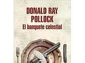 banquete celestial. Donald Pollock