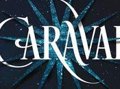 RESEÑA: Caraval (Stephanie Garber)