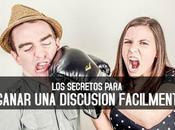 secretos para ganar discusión fácilmente. ¿Qué hacer hacer?