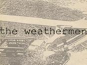 weathermen deep down south