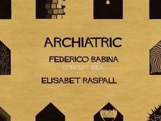 Archiatric: Usando arquitectura para visualizar trastornos mentales (video)