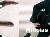 Milicias colectivos/ armados doble filo