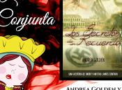"""Opinión """"Los secretos recuerdo"""" Andrea Golden"""