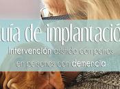 GUÍA implantación: Intervención asistida perros personas demencia