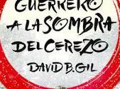 "Sale venta guerrero sombra cerezo"", David"