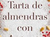 Reseña Tarta almendras amor Ángela Vallvey