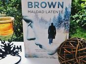 Reseña Maldad Latente Sandra Brown