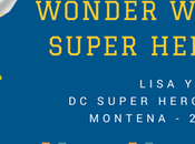 Reseña Aventuras Wonder Woman Super Hero High Lisa