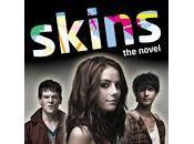 Skins: novel