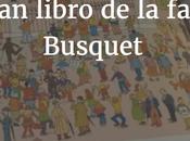 Reseña infantil: gran libro familia Busquet.