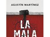 mala hierba (Agustín Martínez)