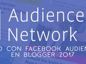Gana dinero Audience Network blogger 2017 (Configuración)