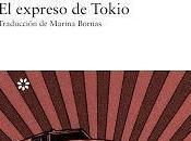 Reseña, expreso tokio